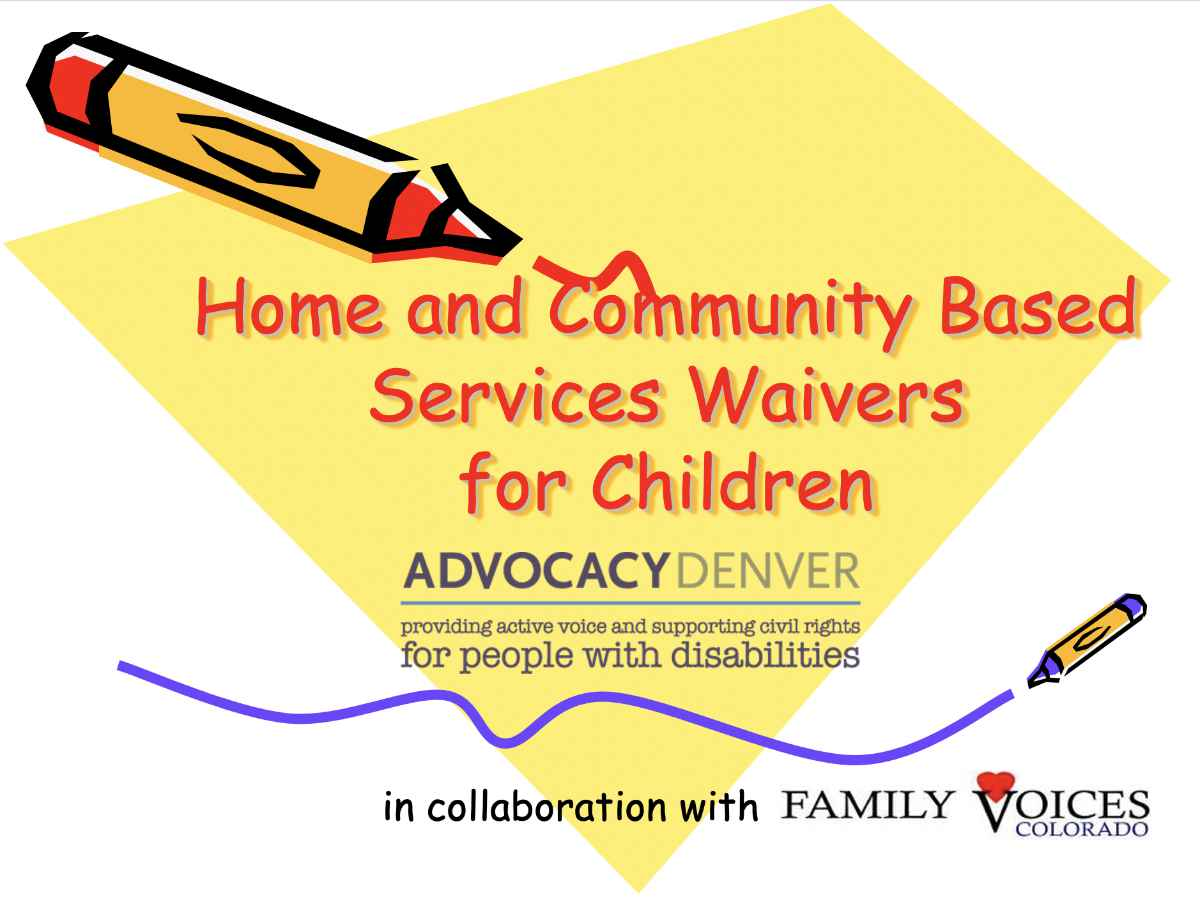 Home and Community Based Services Waivers for Children