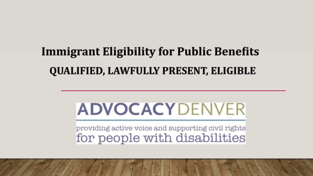 Immigrant Eligibility for Public Benefits